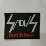 SADUS - Death To Posers (Embroidered Patch)