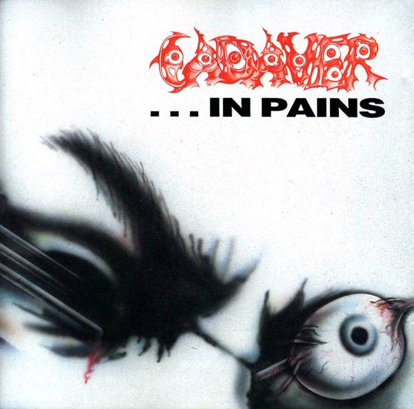 CADAVER - ... In Pains