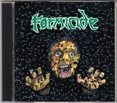 FORMICIDE - Demo-logy 1987-1989 (A Tribute to Eric Stevenson)