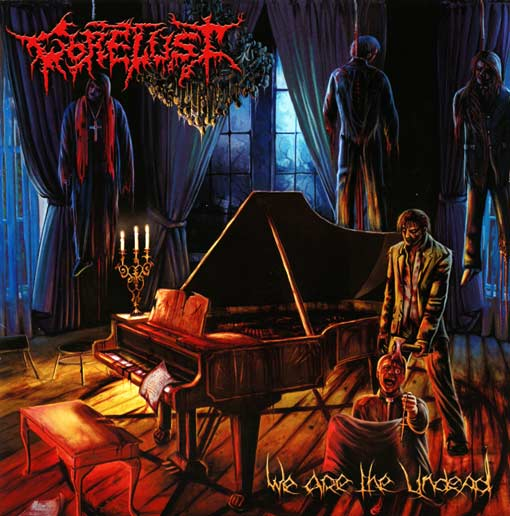 GORELUST - We Are The Undead