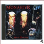 MONASTYR - Never Dreaming + Cannibal Rites