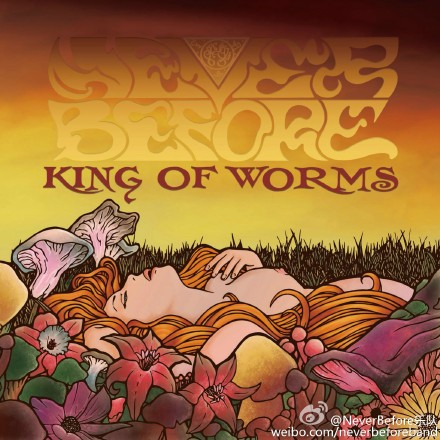 NEVER BEFORE - King Of Worms