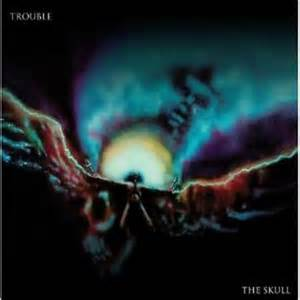 TROUBLE - The Skull (LP)