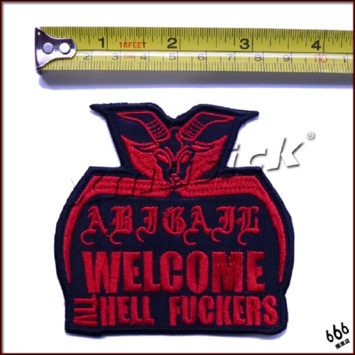 ABIGAIL - Welcome All Hell Fuckers (Embroidered Patch)