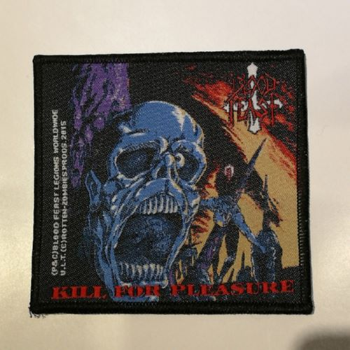 BLOOD FEAST 官方进口原版 Kill For Pleasure (Woven Patch)
