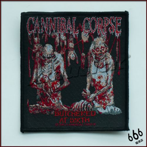 CANNIBAL CORPSE 官方进口原版 Butchered At Birth (Woven Patch)