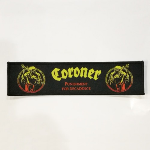 CORONER 美国进口原版 Punishment For Decadence 加长 (Embroidered Patch)