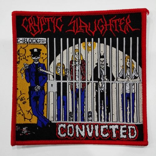 CRYPTIC SLAUGHTER 官方进口原版 Convicted (Patch)