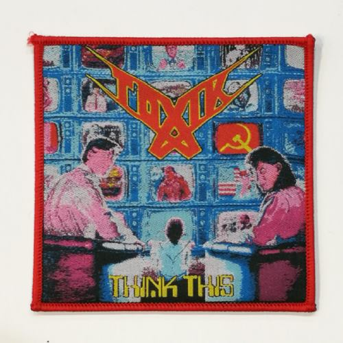 TOXIK 美国进口原版 Think This (Woven Patch)